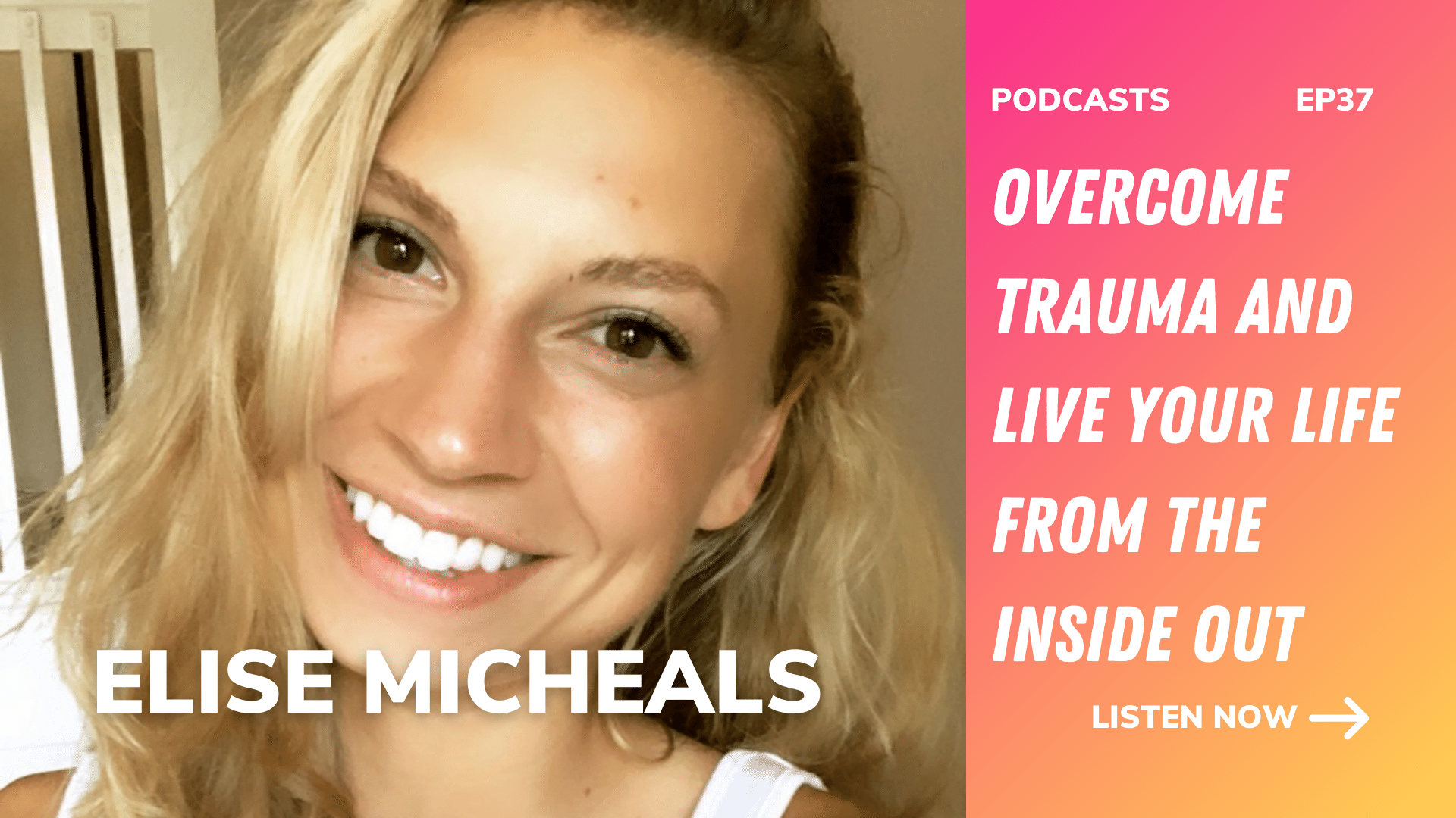 Overcome trauma and live your life from the inside out