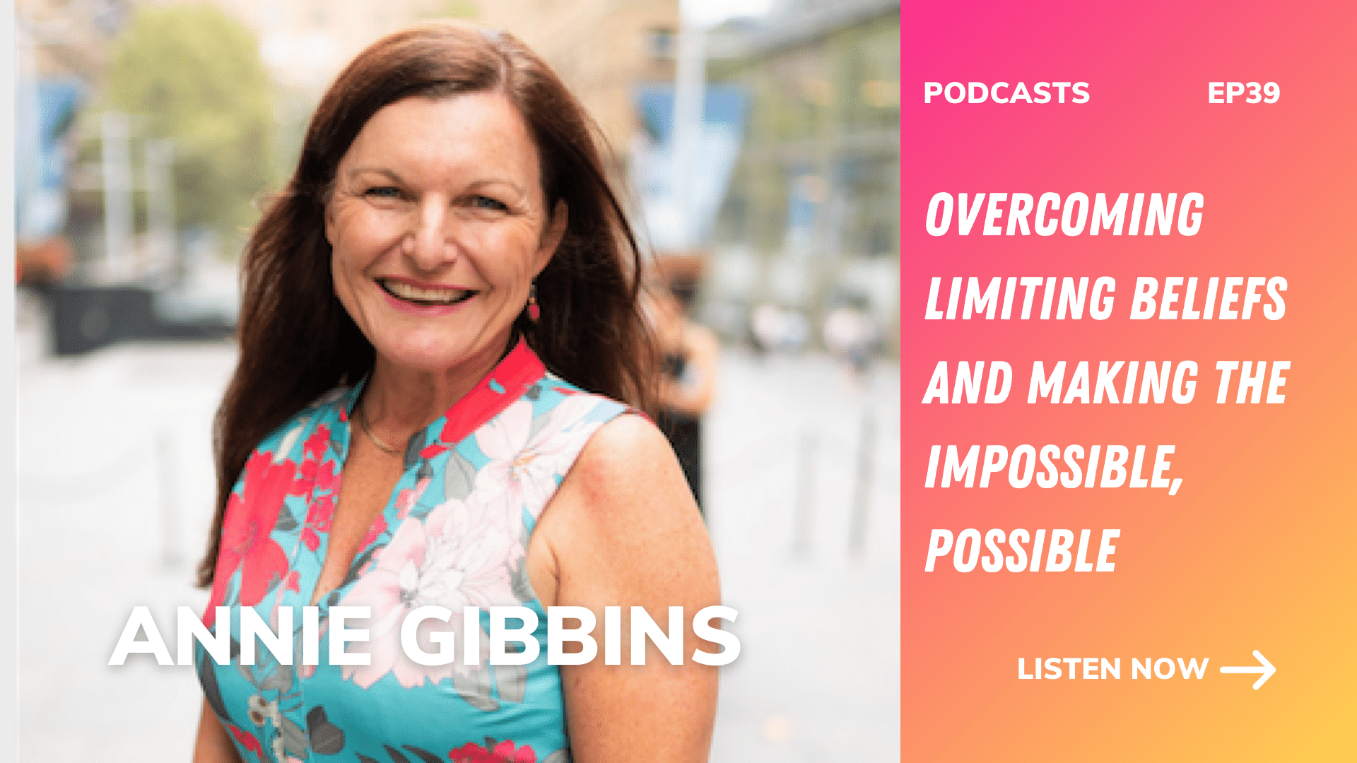 annie gibbins overcoming limiting beliefs