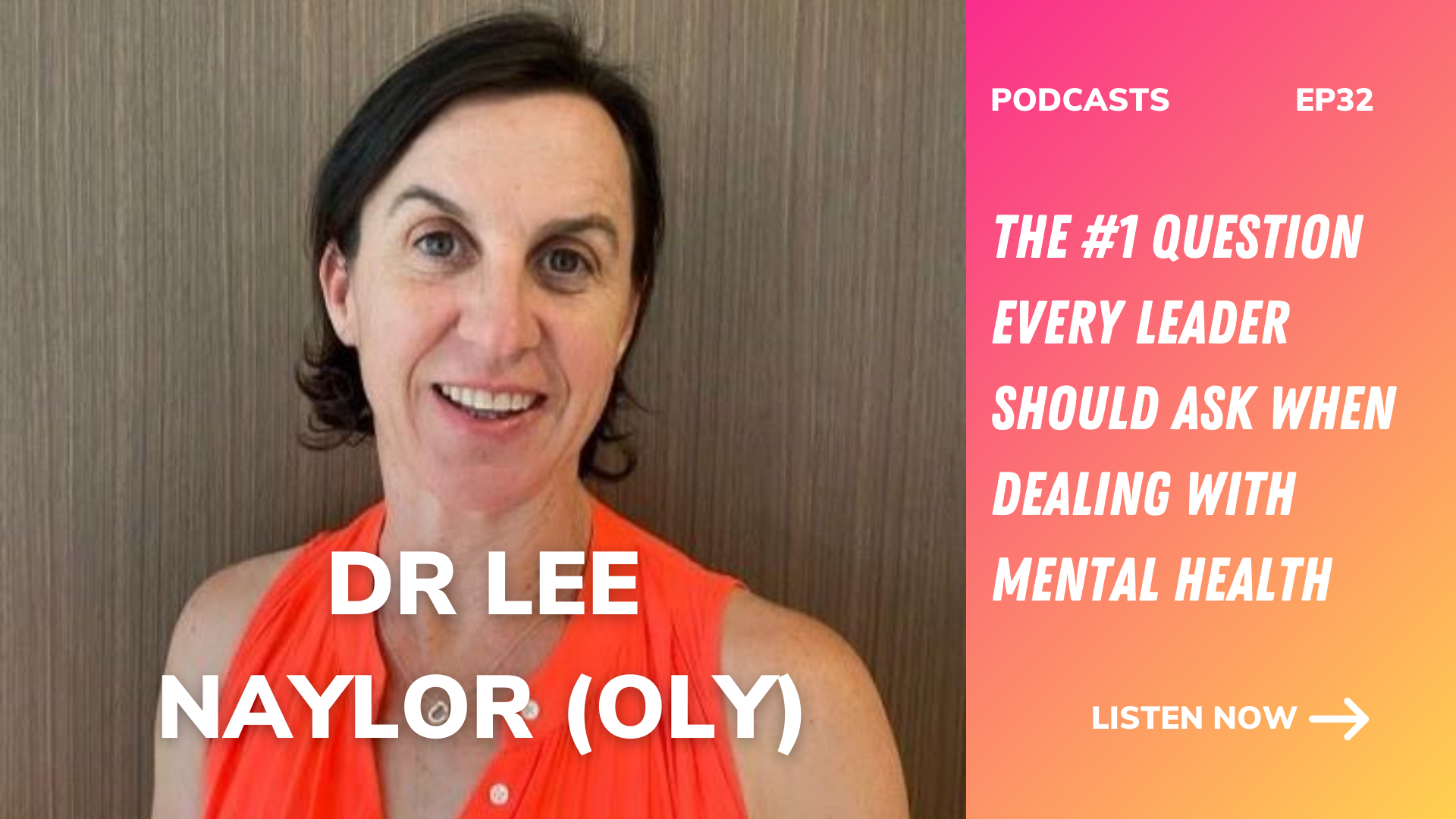 Dr lee naylor oly the 1 question every leader should ask when dealing with mental health