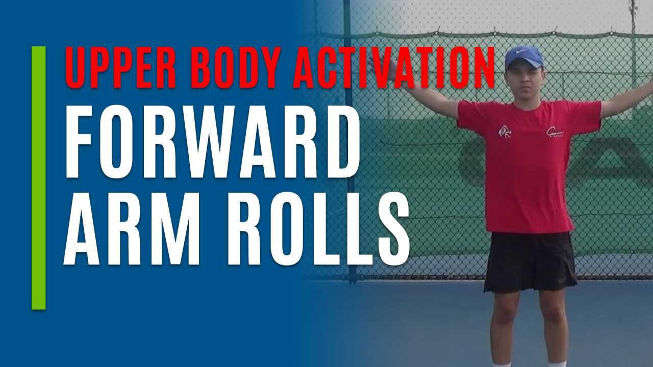 Forward Arm Rolls