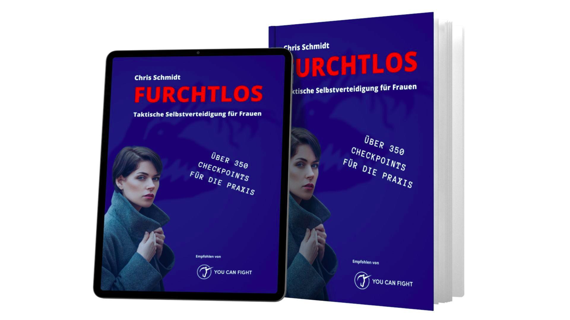 FURCHTLOS - Taktische Selbstverteidigung für Frauen