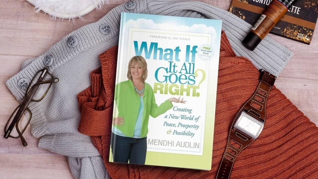 What If  It All Goes Right Book