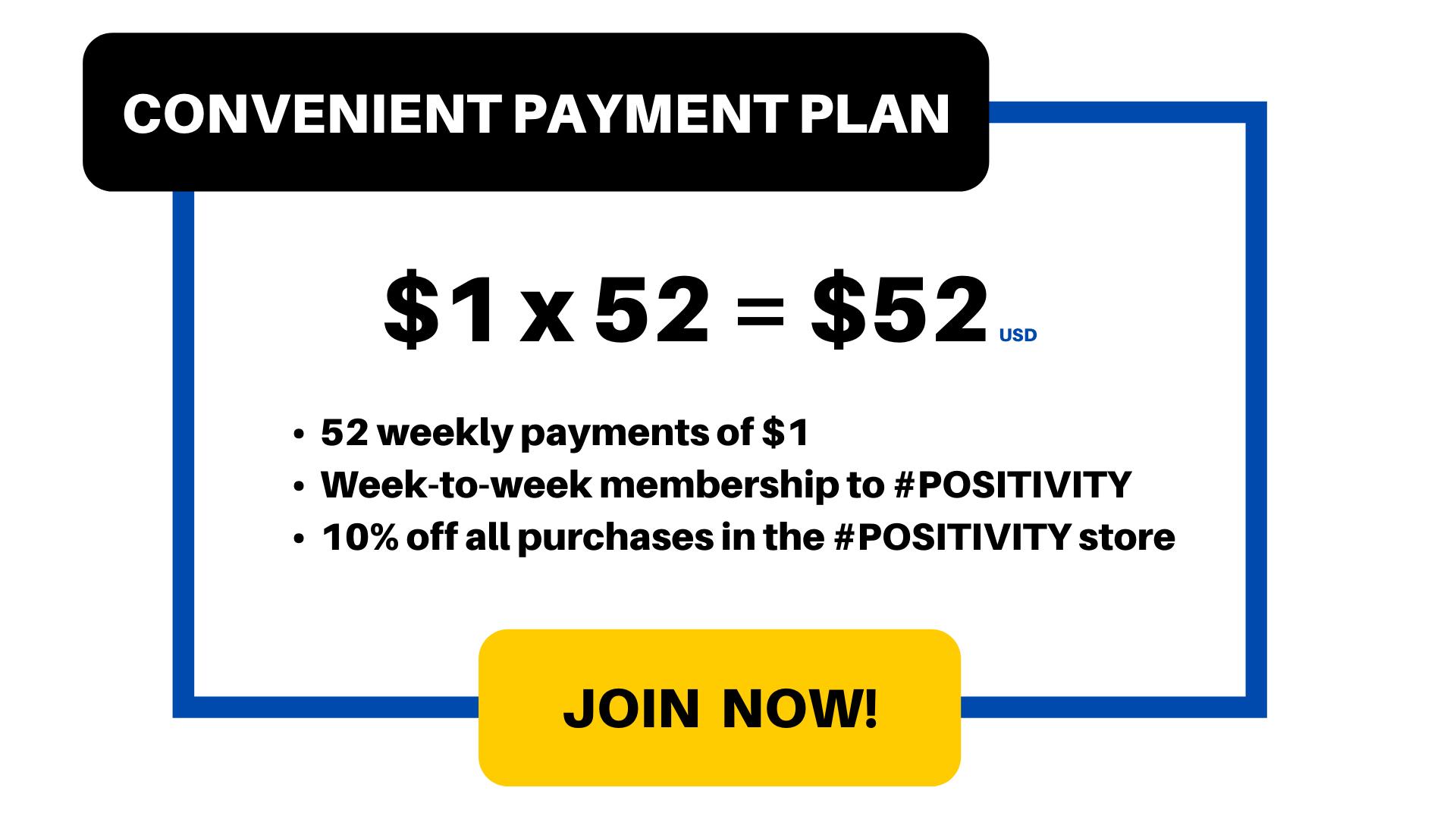 Payment Plan: $1 x 52 = $52