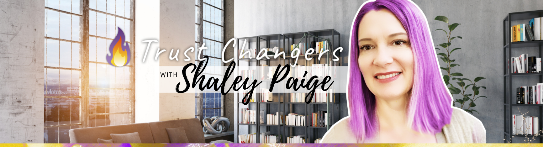 Trust Changers with Shaley Paige