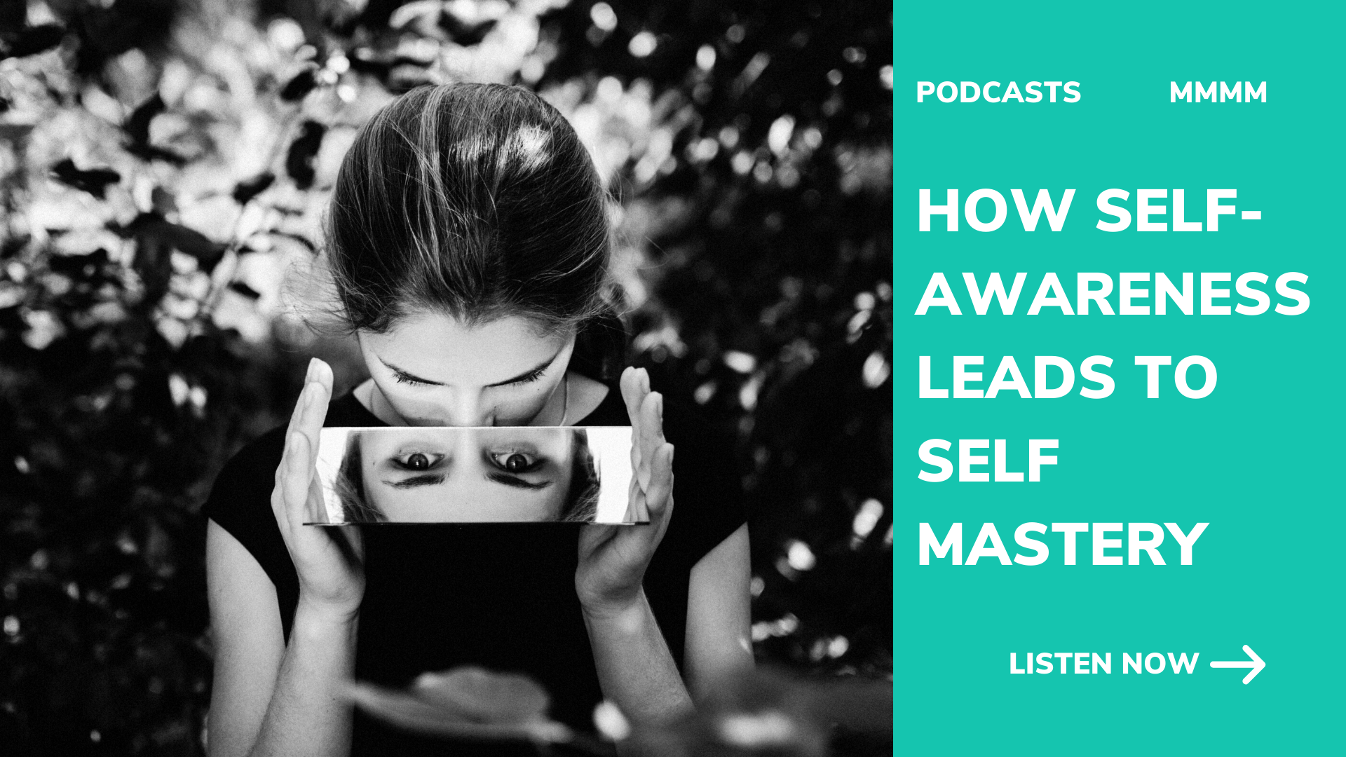 How self-awareness leads to self mastery