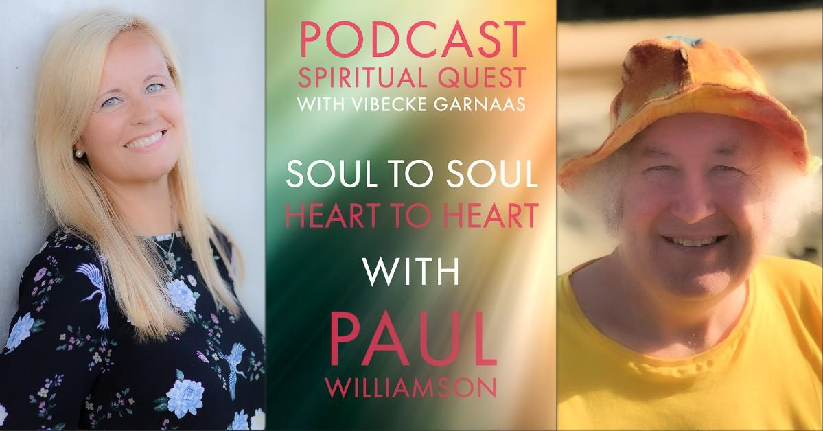 Soul To Soul Heart to Heart with Paul Williamson