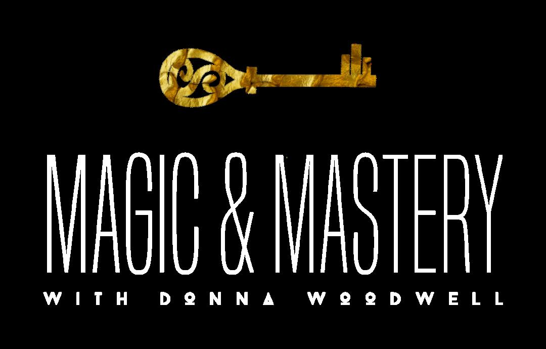 Magic & Mastery