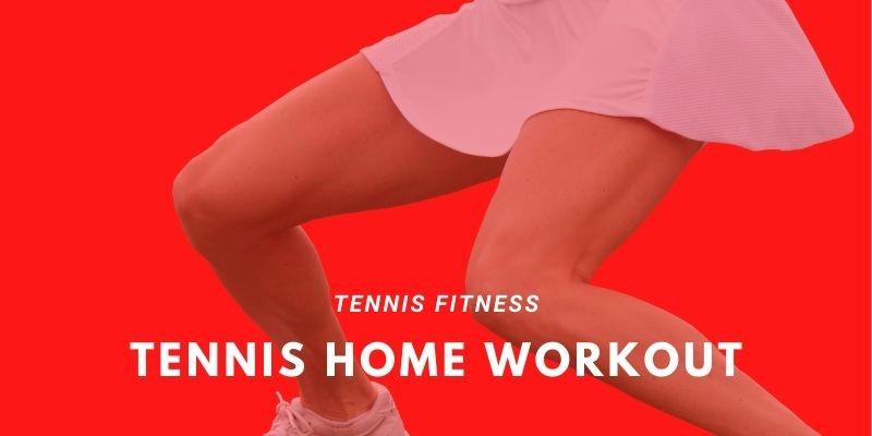 Tennis Home Workout