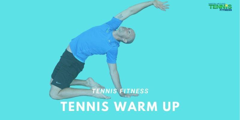 Tennis Warm Up Program