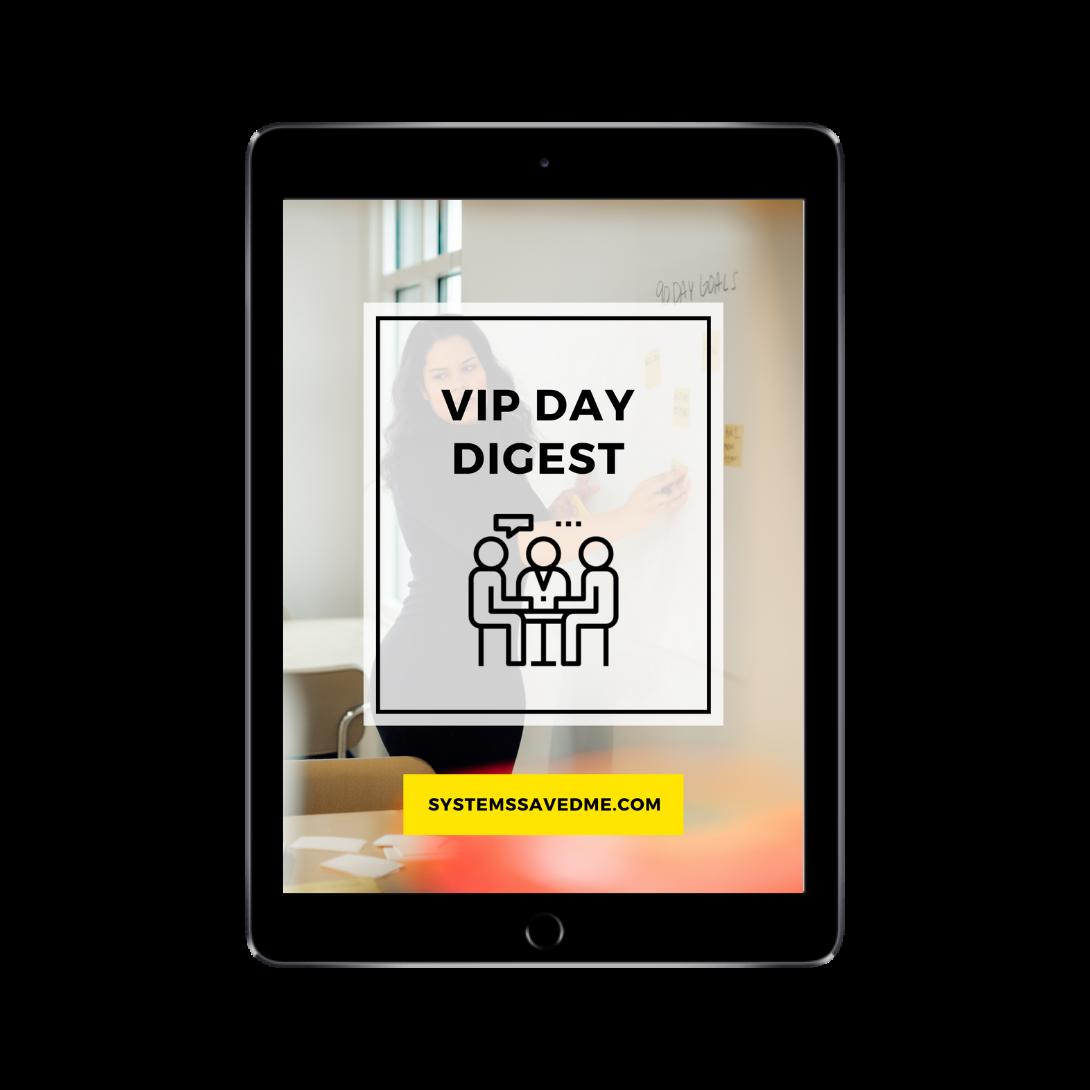 VIP Day Digest