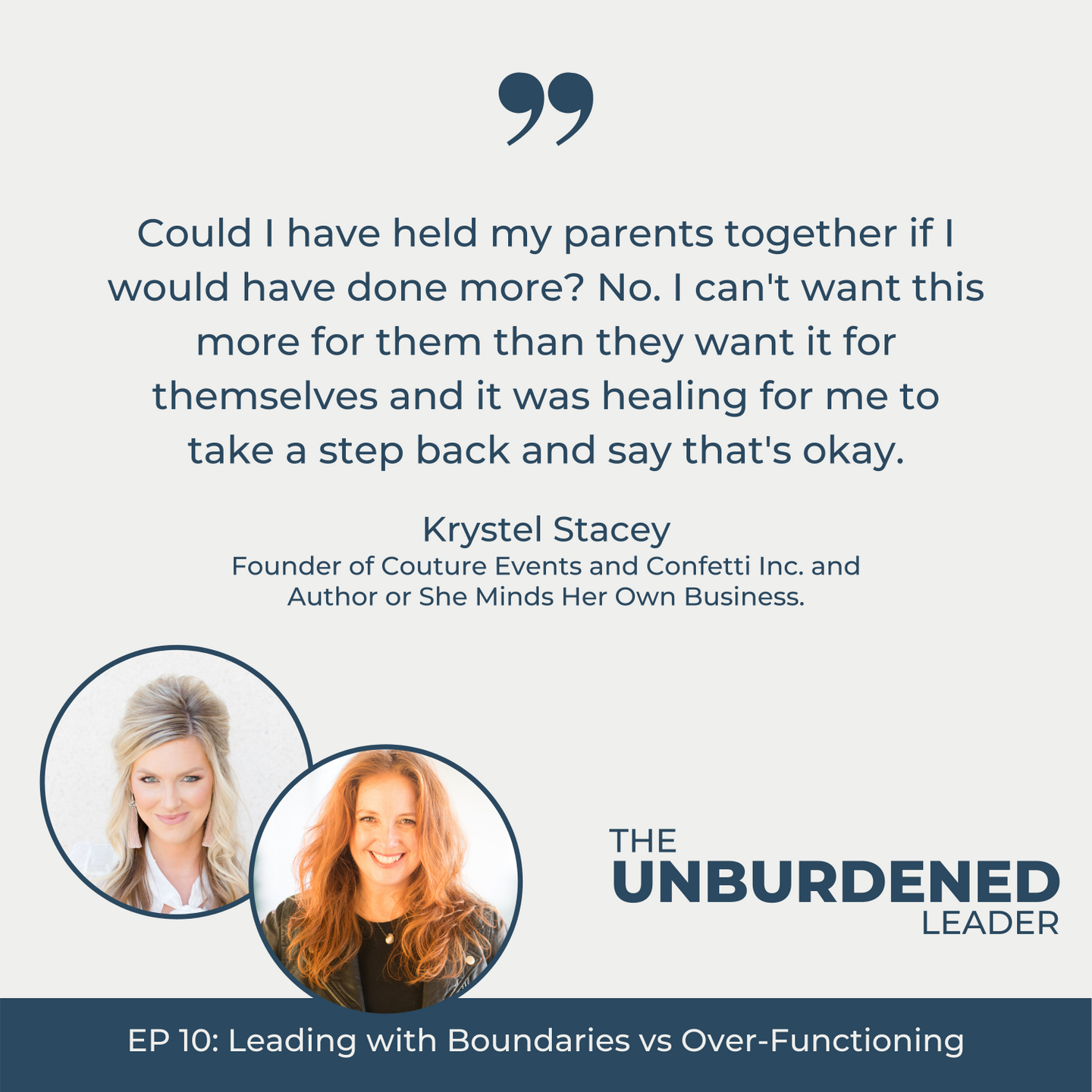 The Unburdened Leader | Krystel Stacey