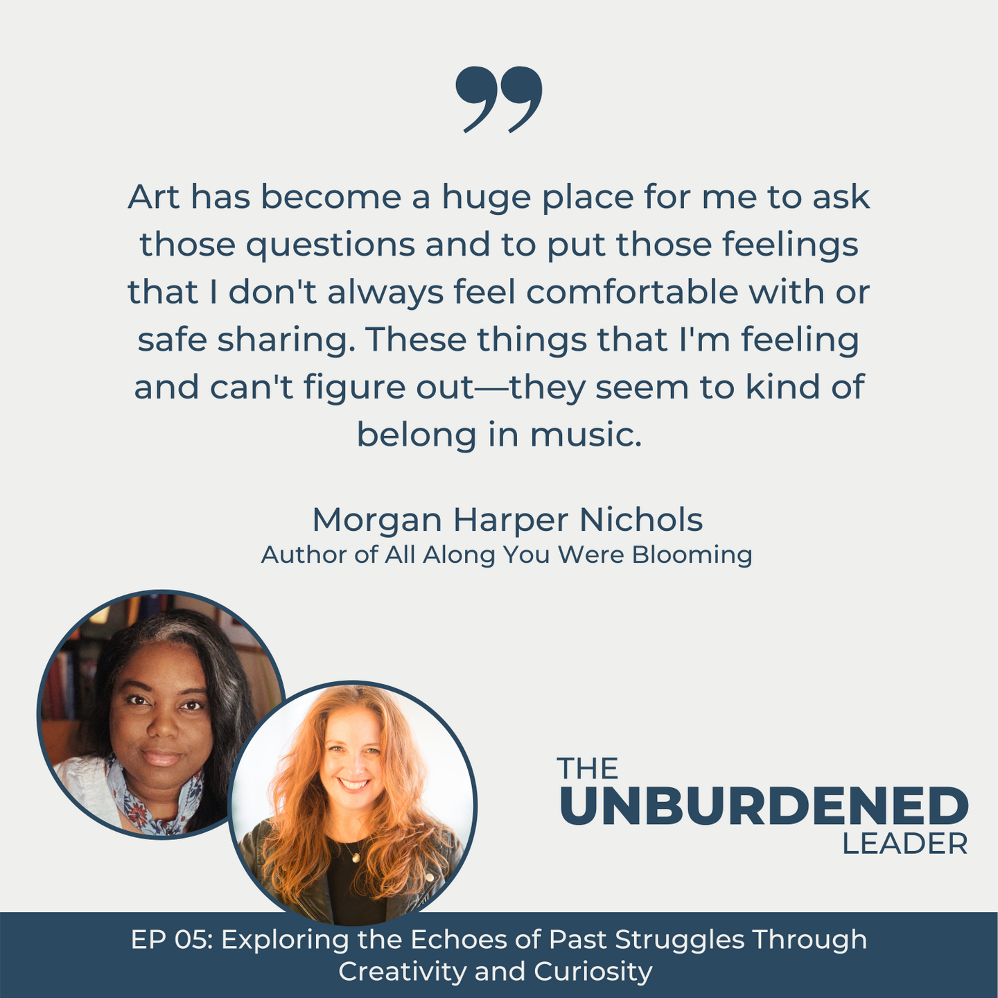 The Unburdened Leader Podcast featuring Morgan Harper Nichols