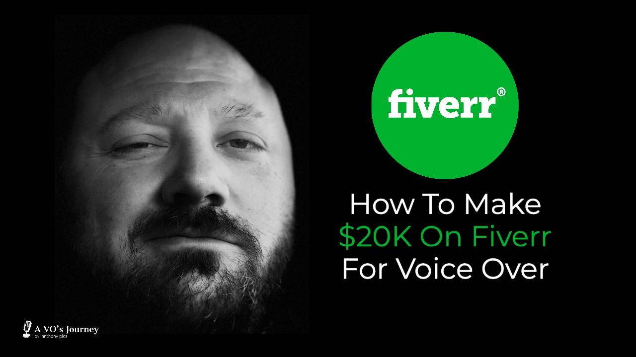 how to make $20K on Fiverr for voice over