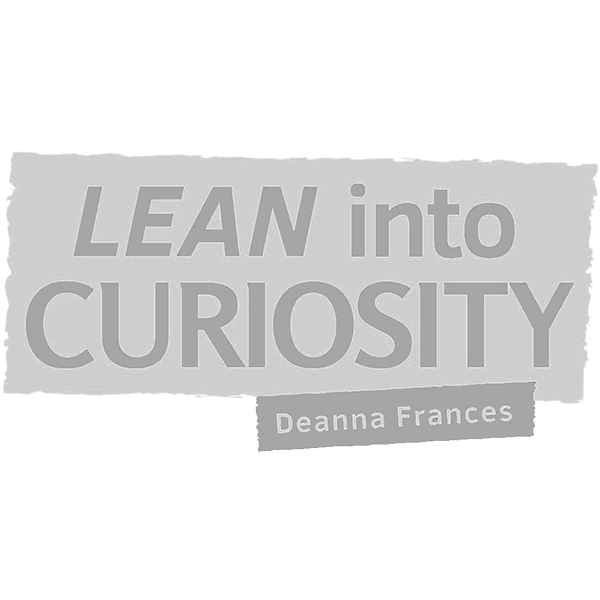 Lean Into Curiosity Podcast