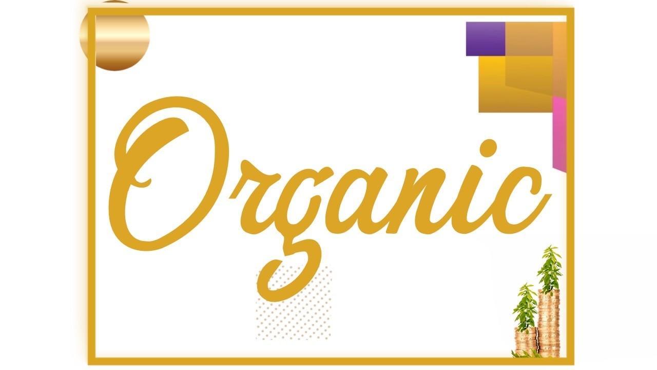 Organic marketing  and branding