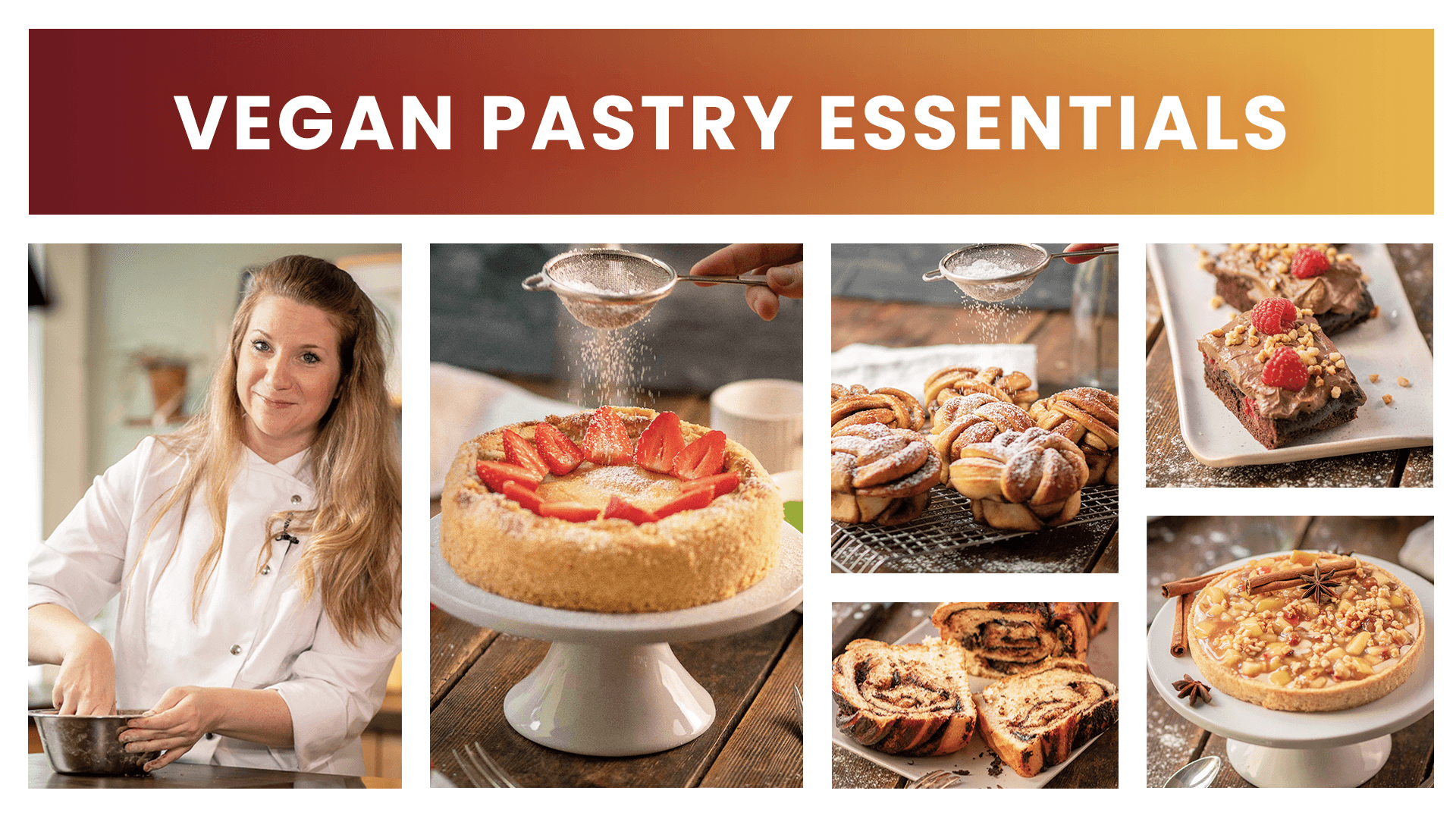 Vegan Pastry Essentials Online Course