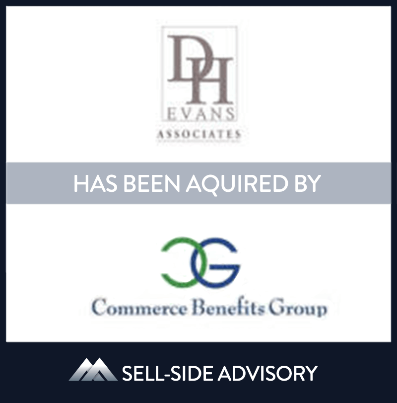 MidCap served as advisor to D.H. Evans Associates, Inc. (DHE), a Pennsylvania-based third party administrator, in their strategic sale to Commerce Benefits Group, a Ohio-based administrator.  | D.H. Evans Associates Inc., Commerce Benefits Group Inc., 24 Mar 2011, Pennsylvania, Insurance & Financial Services