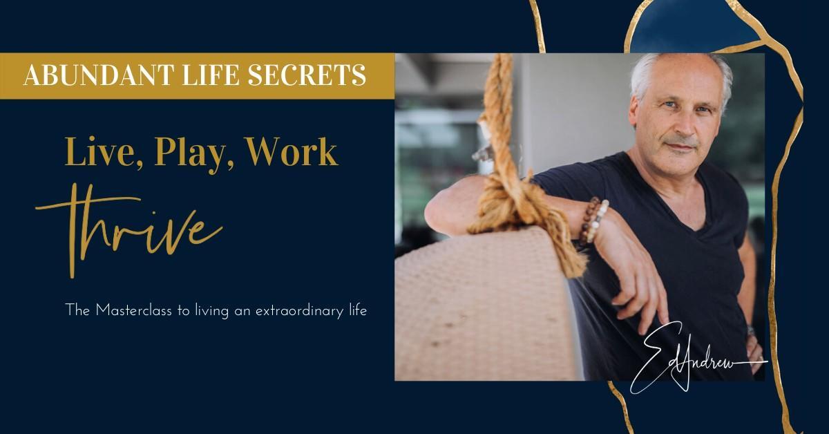 Secrets to an Abundant Life