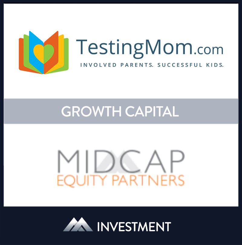 Testing Mom provides affordable online test prep & school skill building for students from Pre-K through the 8th grade. | TestingMom, MidCap Equity Partners, 1 Sep 2016, New York, Education