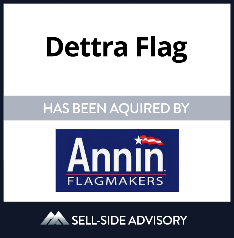 Annin Flag, the largest manufacture of American flags in the United States, purchased Detra Flag, the second largest manufacture of American Flags in an asset transaction.  MidCap advised Annin in the purchase transaction. | Dettra Flag, Annin Flagmakers, 1 Jan 2000, Pennsylvania, Manufacturing & Business Services