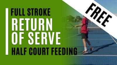Return of Serve - Half Court Feeding