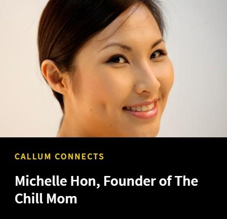 Michelle Hon, Founder Of The Chill Mom – The Asian Entrepreneur