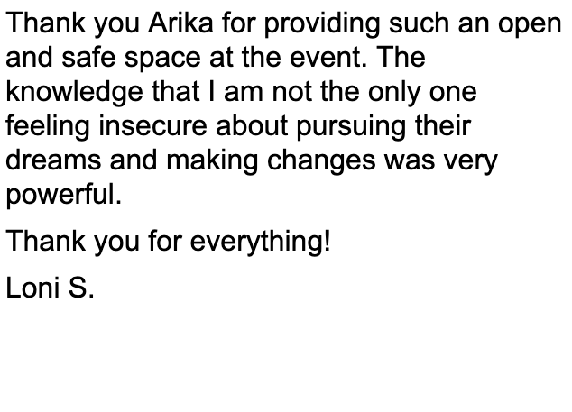 Arika provided a safe space for the event.