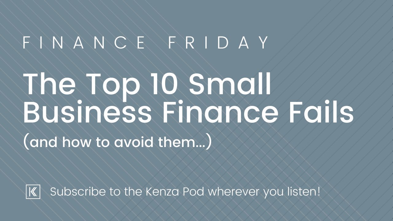 The Top 10 Small Business Finance Fails and How to Avoid Them