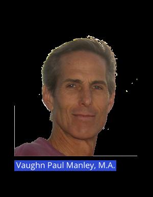 About Vaughn Paul Manley, M.A.