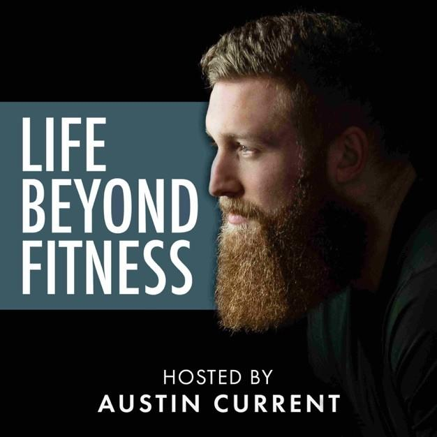 Kasey Orvidas, Fitness & Health Mindset Coach featured guest on LIFE BEYOND FITNESS Podcast