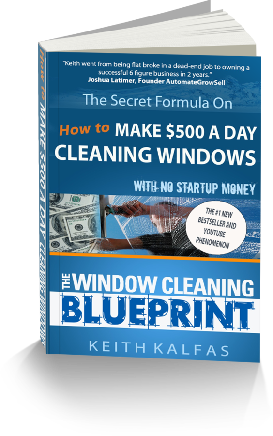 Official site keith kalfas how to make 500 a day cleaning windows malvernweather Gallery