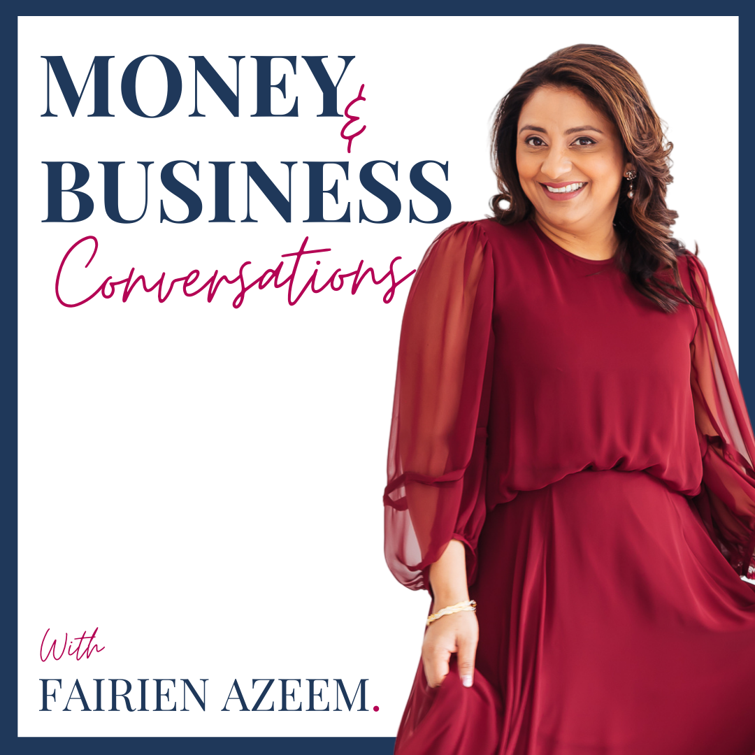 Money and Business Conversations with Fairien Azeem