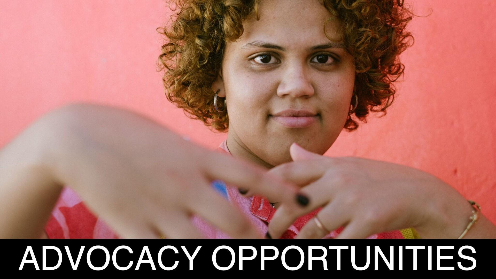 Advocacy Opportunities
