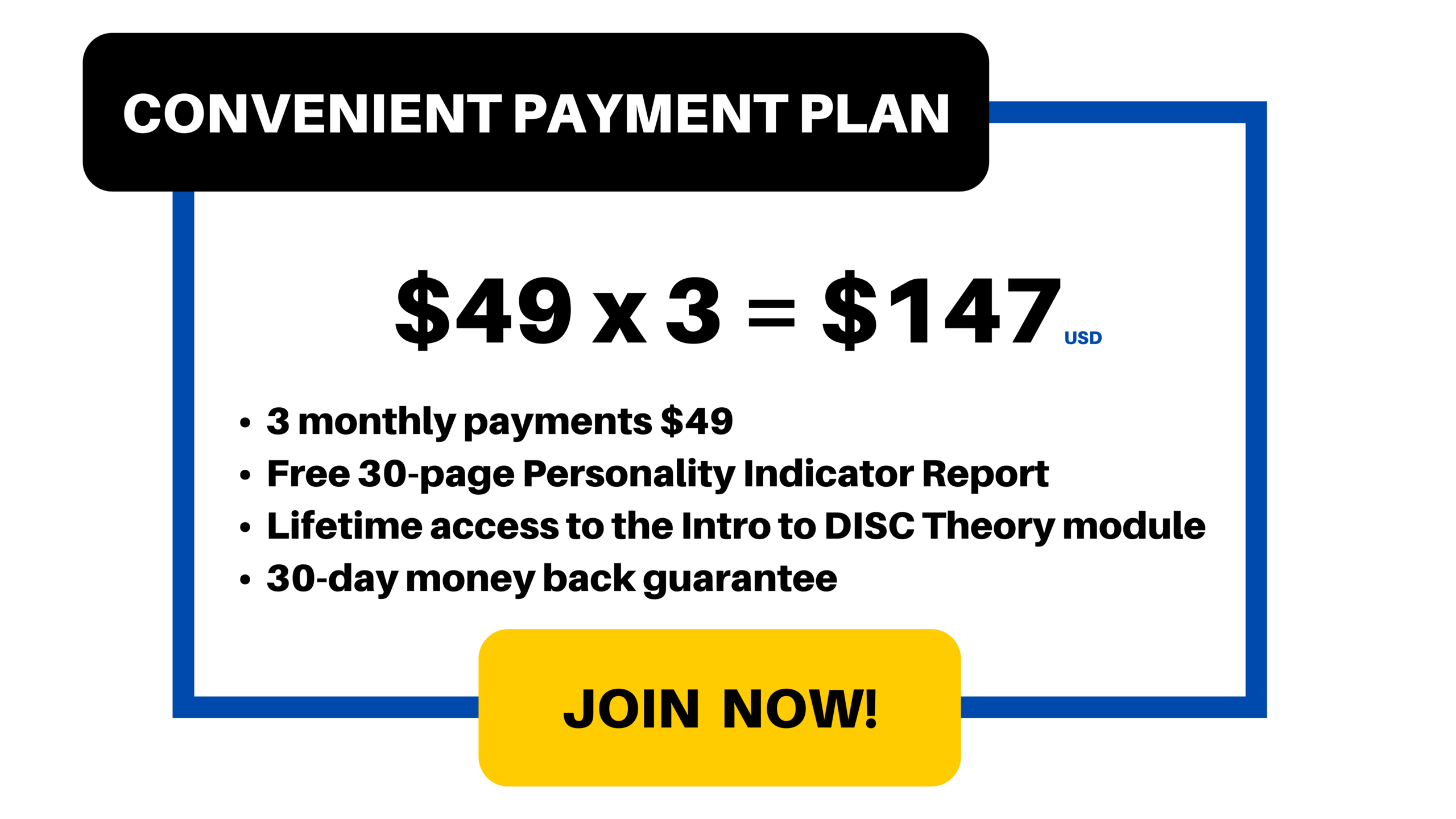 Payment Plan: $49/month for 3 months