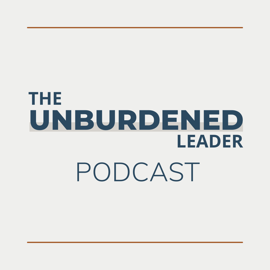 The Unburdened Leader Podcast | Rebecca Ching