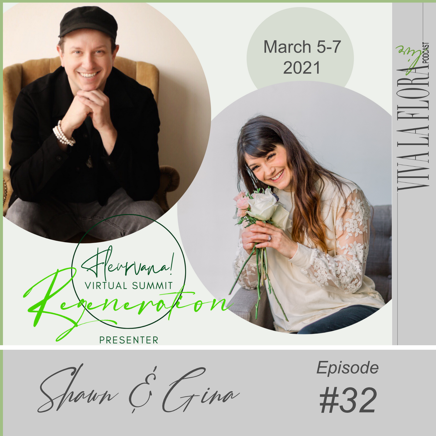 Viva La Flora Live Podcast Episode 32 with Shawn Michael Foley and Gina Thresher