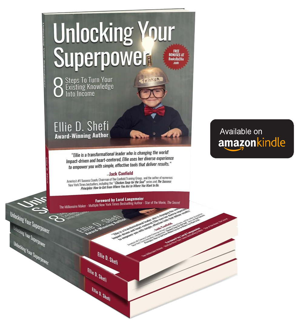 Unlocking Your Superpower: 8 Steps To Turn Your Existing Knowledge Into Income Book