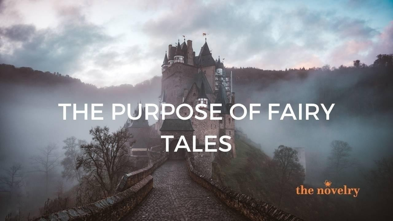 the purpose of fairy tales