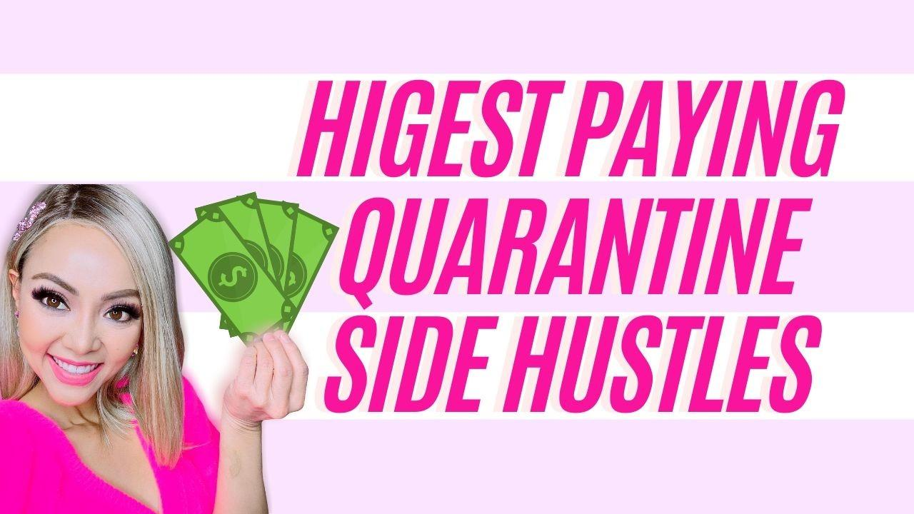 Highest Paying Quarantine Side Hustles