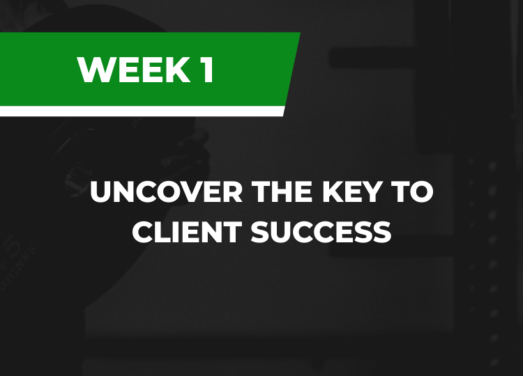Uncover the key to client success