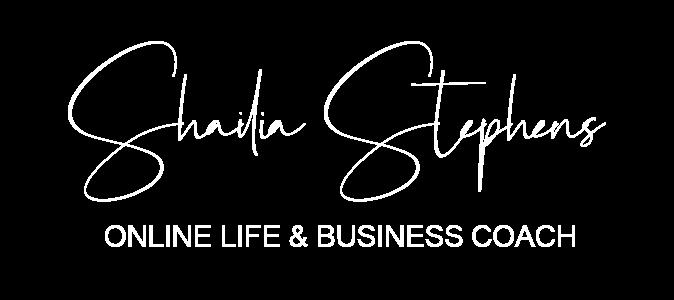 Shailia Stephens – ONLINE LIFE & BUSINESS COACH