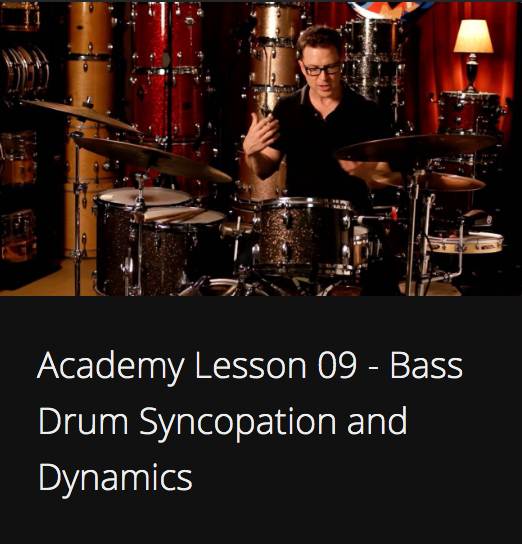 Academy Lesson 9 - Bass Drum Syncopation and Dynamics