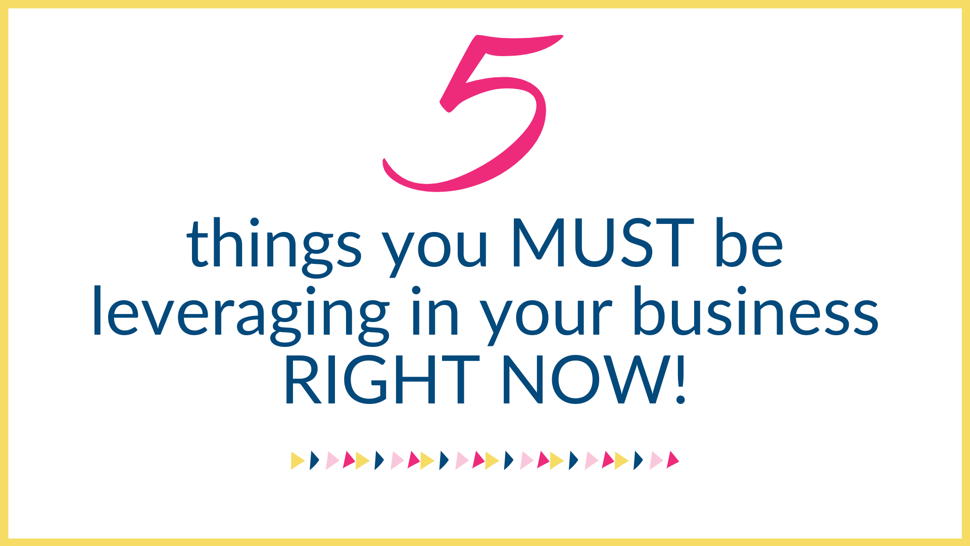 5-Point Leverage guide for your business!