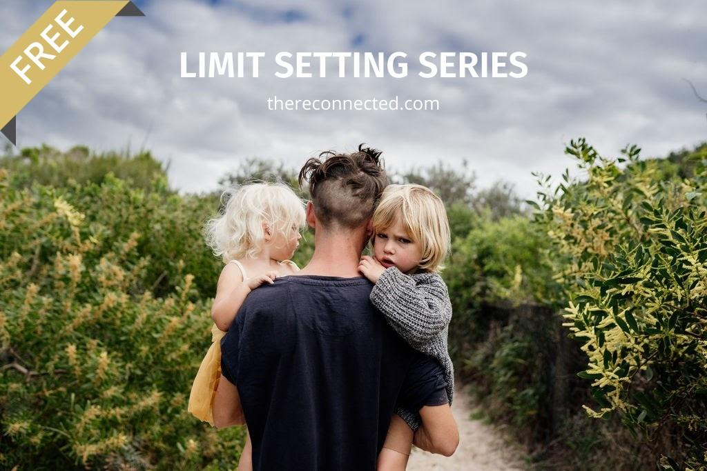 Limit Setting Series