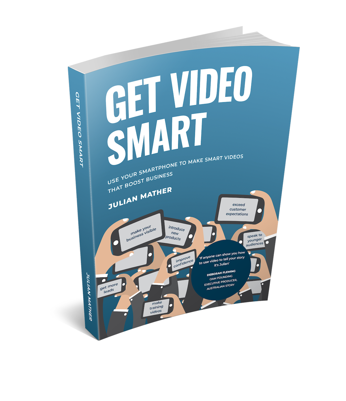 Get Video Smart Make Powerful Business Videos With Your Smartphone to shorten sales cycles, fill sales pipeline, improve engagement and win trust