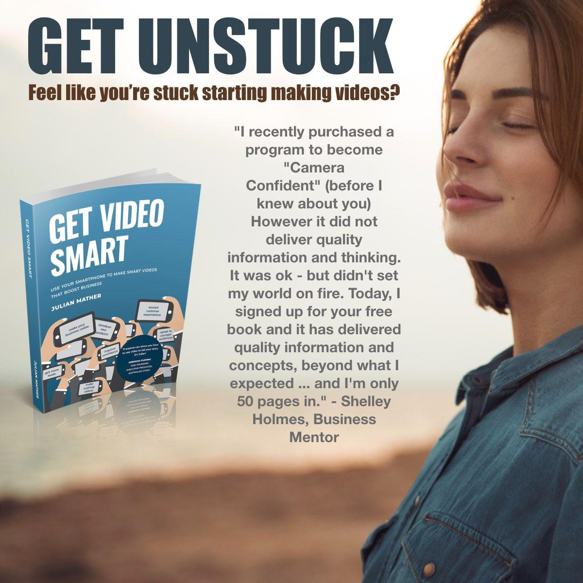 If you feel stuck starting making powerful videos for your business then Julian Mather's Get Video Smart book will get you unstuck.