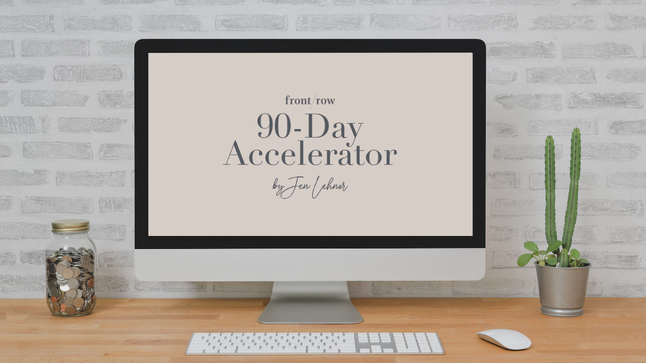 Front Row 90-Day Accelerator