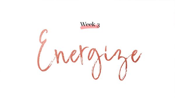 week 3 energize