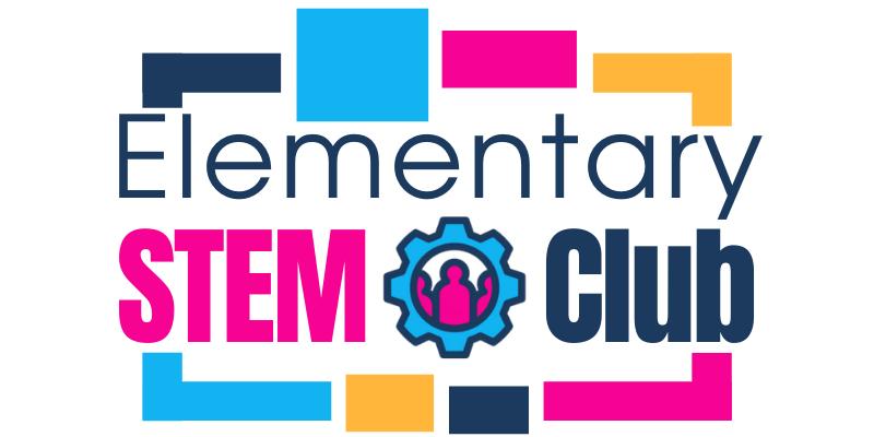 Elementary STEM Club