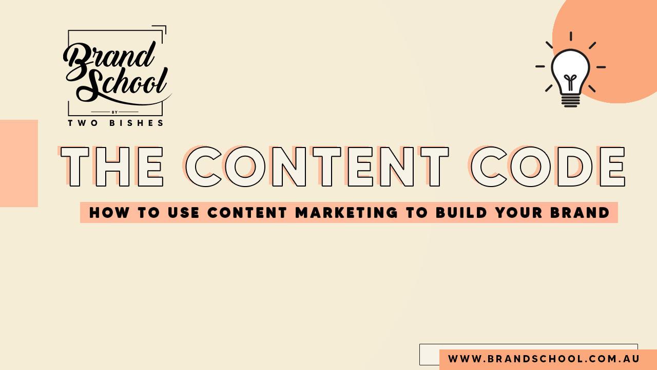The Content Code - Brand School